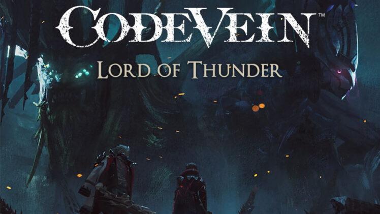 """DLC """"LORD OF THUNDER"""" PARA CODE VEIN TRAZ NOVOS DESAFIOS E RECOMPENSAS PARA OS JOGADORES"""
