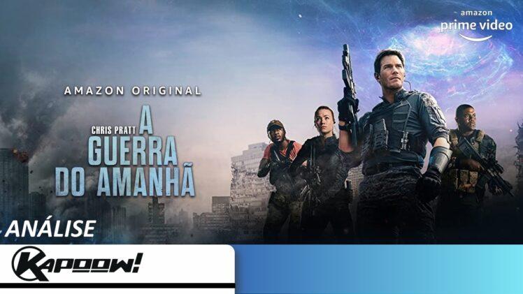 """Análise """"A Guerra do Amanhã"""", na Prime Video"""